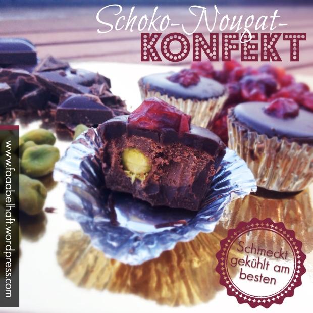 faaabelhaftes Schoko-Nougat-Konfekt mit Pistazien und Cranberries