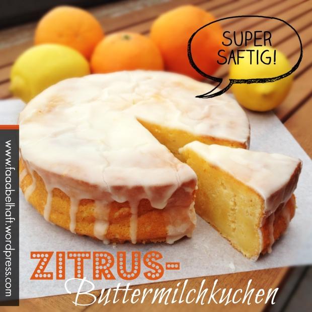 faaabelhafter Zitrus-Buttermilchkuchen