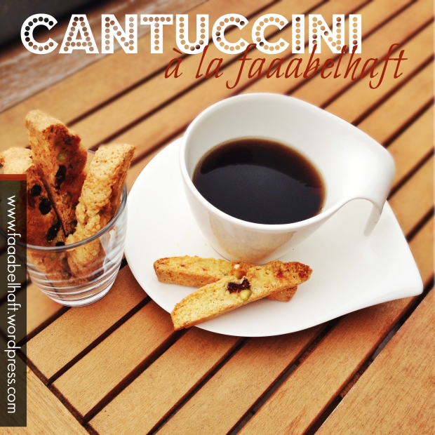 faaabelhafte Cantuccini